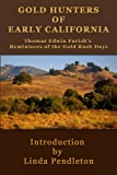 Gold Hunters of Early California: Thomas Edwin Farish's Reminisces of the Gold Rush Days by Linda Pendleton front cover