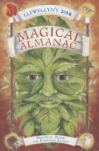 Llewellyn's 2014 Magical Almanac: Practical Magic for Everyday Living (Llewellyn's Magical Almanac)