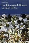 Les Rois Mages de Benozzo au palais Mèdicis par Cardini