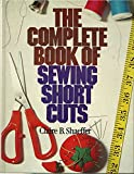 The Complete Book of Sewing Shortcuts