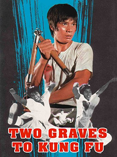 Two Graves To Kung Fu ()