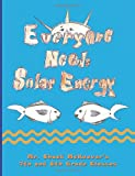 Everyone Needs Solar Energy, Chuck McKeever's 7th and 8th Grade Classes, 148231052X