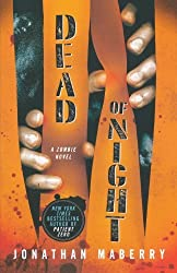 Dead of Night: A Zombie Novel (Dead of Night Series) by Maberry, Jonathan (2011) Paperback