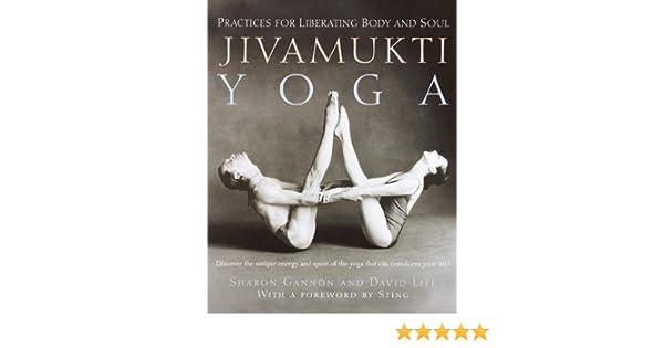 Jivamukti Yoga: Practices for Liberating Body and Soul (English Edition)