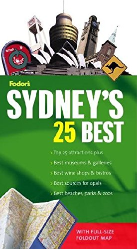 Fodor's Sydney's 25 Best, 4th Edition (Full-color Travel Guide)