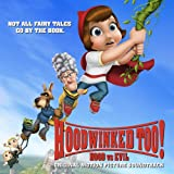 Hoodwinked Too! Hood vs. Evil (Soundtrack)