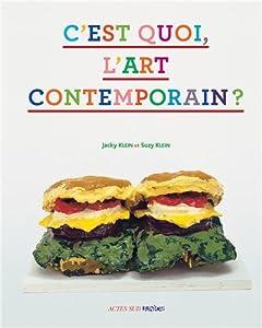 C'est quoi, l'art contemporain ?