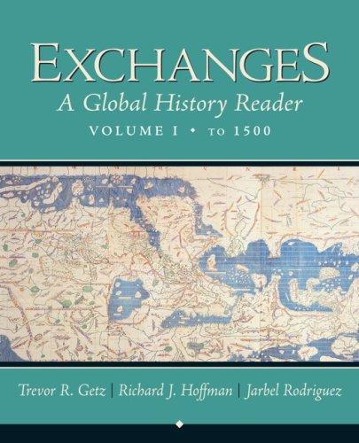 Exchanges: A Global History Reader, Volume 1