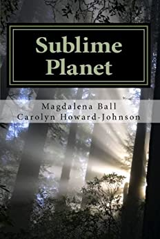 Sublime Planet (The Celebration Series of Poetry) by [Ball, Magdalena, Howard-Johnson, Carolyn]