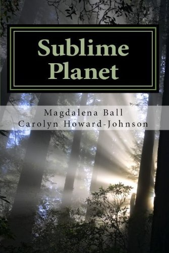 Book: Sublime Planet (The Celebration Series of Poetry) by Magdalena Ball, Carolyn Howard-Johnson & Ann Howley (Photographer)