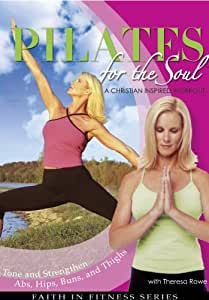 Pilates for the Soul - A Christian Inspired Workout.