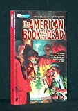 The American Book of the Dead, Stephen Billias, 0445203358