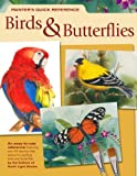 Painter's Quick Reference Birds and Butterflies, , 1600610315