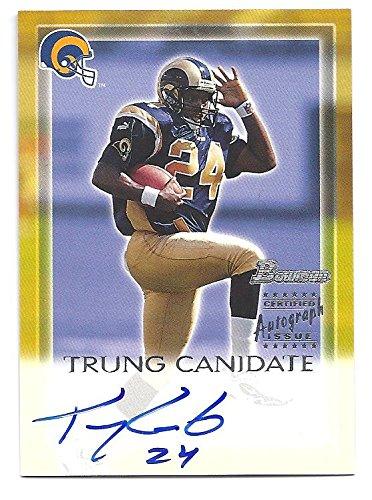 2000 Bowman Autograph - TRUNG CANIDATE 2000 Bowman AUTOGRAPH Rookie Card RC #TC St. Louis Rams Football