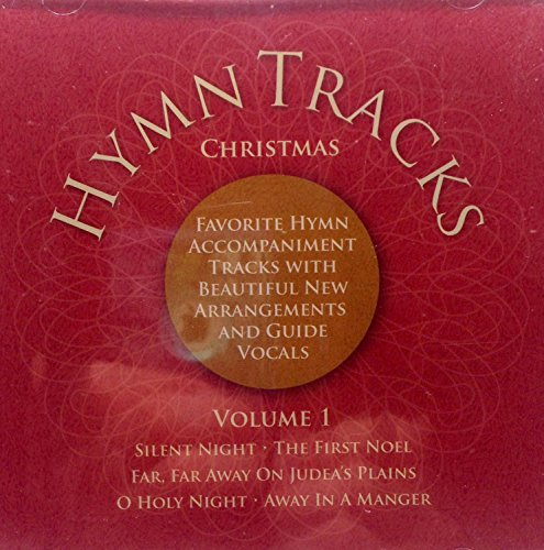 Hymns Tracks - Christmas Vol. 1 - Favorite Hymn Accompaniments With Beautiful New Arrangements and Guide Vocals