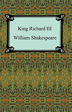 king richard iii shakespeare essays Richard iii essayswhen transposing a traditional text, particularly one such as shakespeare's richard iii – deemed classical and therefore sacred – one will undoubtedly run into controversy – if not blatant opposition.