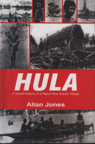 (Hula: A Social History of a Papua New Guinea Village)