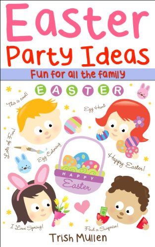 Easter Party Ideas: Games for all the family