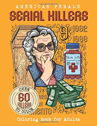 American Female SERIAL KILLERS: Coloring Book