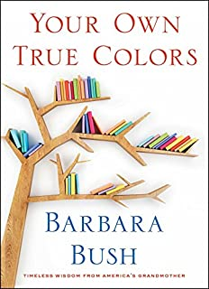 Book Cover: Your Own True Colors: Timeless Wisdom from America's Grandmother