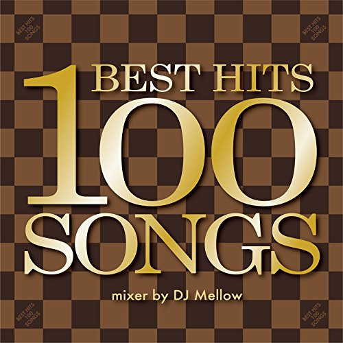 DJ Mellow / BEST HITS 100