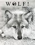 img - for Wolf Magazine: The Return of Wolves to Switzerland; the Wisconsin Hwy 53 Wolf Study; Predator Friendly Wool; Ranching with Wolfs. A New Mexico Rancher Speaks; Habitat Suitability Analysis of the Grey Wolf (Vol. 15 No. 4 Fall 1997) book / textbook / text book