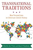 img - for Transnational Traditions: New Perspectives on American Jewish History book / textbook / text book