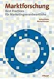 Marktforschung: Best Practices für Marketingverantwortliche