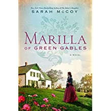 Marilla of Green Gables: A Novel