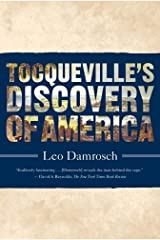 Tocqueville's Discovery of America Kindle Edition