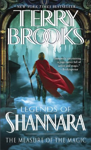 The Measure Of The Magic: Legends Of Shannara (Pre-Shannara: Legends Of Shannara)