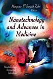 Nanotechnology and Advances in Medicine, Zaki, Maysaa El Sayed, 1612096409