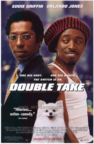 Double Take Movie Poster (27 x 40 Inches - 69cm x 102cm) (2001) -(Orlando Jones)(Eddie Griffin)(Gary Grubbs)(Daniel Roebuck)(Sterling Macer)(Garcelle Beauvais)