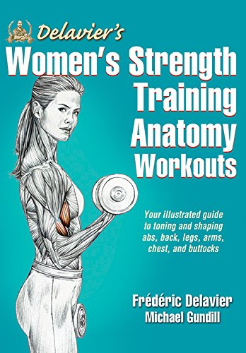 amazon com delavier s women s strength training anatomy workouts