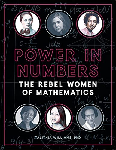 The Power in Numbers: The Rebel Women of Mathematics by Talithia Williams travel product recommended by Lydia Rasmussen on Pretty Progressive.