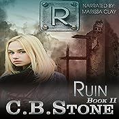 Ruin: Unbelief, Book 2 | C. B. Stone
