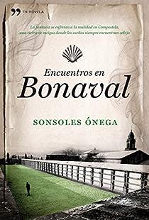 Encuentros en Bonaval par Ónega