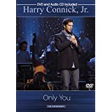 CONNICK, HARRY JR. - ONLY YOU -IN CONCERT