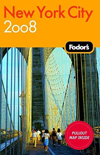 Fodor's New York City 2008 (Travel Guide)