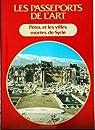 Pietra et les villes mortes de Syrie par de l`art