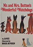 MR.AND MRS. BUTTON'S WONDERFUL WATCHDOGS