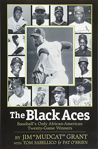 Search : The Black Aces: Baseball's Only African-American Twenty-Game Winners