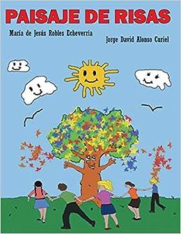 Paisaje de Risas (Spanish Edition) (Spanish) Paperback – August 9, 2013