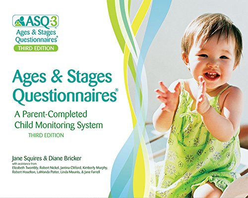 Ages & Stages Questionnaires®, (ASQ-3™): A Parent-Completed Child Monitoring System
