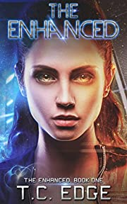 The Enhanced: Book One in The Enhanced Series (A Young Adult Dystopian Series)