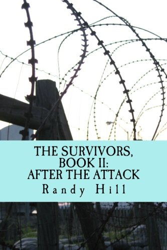 Read Online The Survivors, Book II: After The Attack (Volume 2) pdf