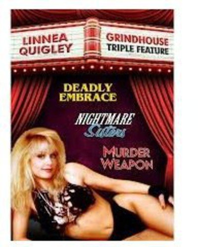 Linnea Quigley Grindhouse Triple Feature  (Deadly Embrace, Nightmare Sisters, Murder Weapon)