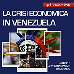 La crisi economica in Venezuela
