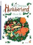 """Afficher """"Les chroniques d'Hurluberland"""""""