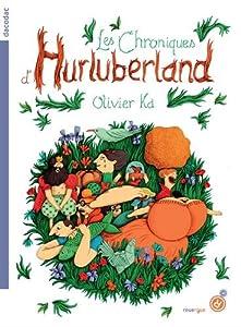 "Afficher ""Les chroniques d'Hurluberland n° 01<br /> Les chroniques d'Hurluberland : tome 01"""